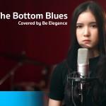 เก็บรัก – Ammy The Bottom Blues | Covered by Be Elegance
