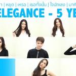 Be Elegance – 5 Years | คนที่ไม่เข้าตา | หยุด | เหรอ | เธอทั้งนั้น | ใจนักเลง | มาทันเวลาพอดี