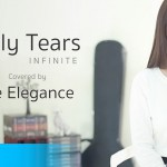 Only Tears – Infinite | Covered by Be Elegance